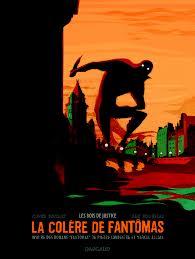 La colère de Fantomas - Bocquet - Rocheleau