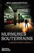 Murmures souterrains - Ben Aaronovitch