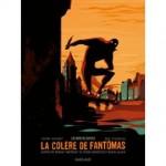 La colère de Fantomas T1 - O. Bocquet, J. Rocheleau - ed. Dargaud