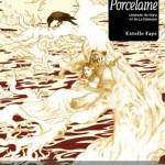 Porcelaine - Estelle Faye - ed. Les Moutons Electriques