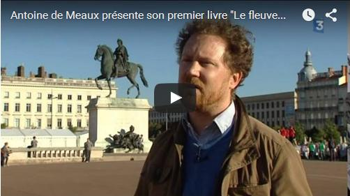 Reportage de France 3 sur Antoine de Meaux