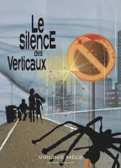 Le silence des verticaux - Virginie Mège