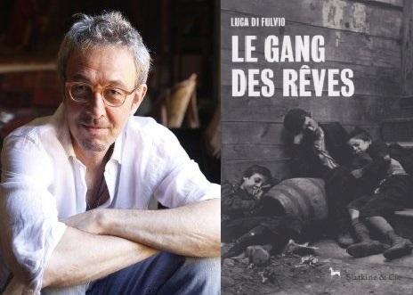 Luca di Fulvio - Le gang des rêves