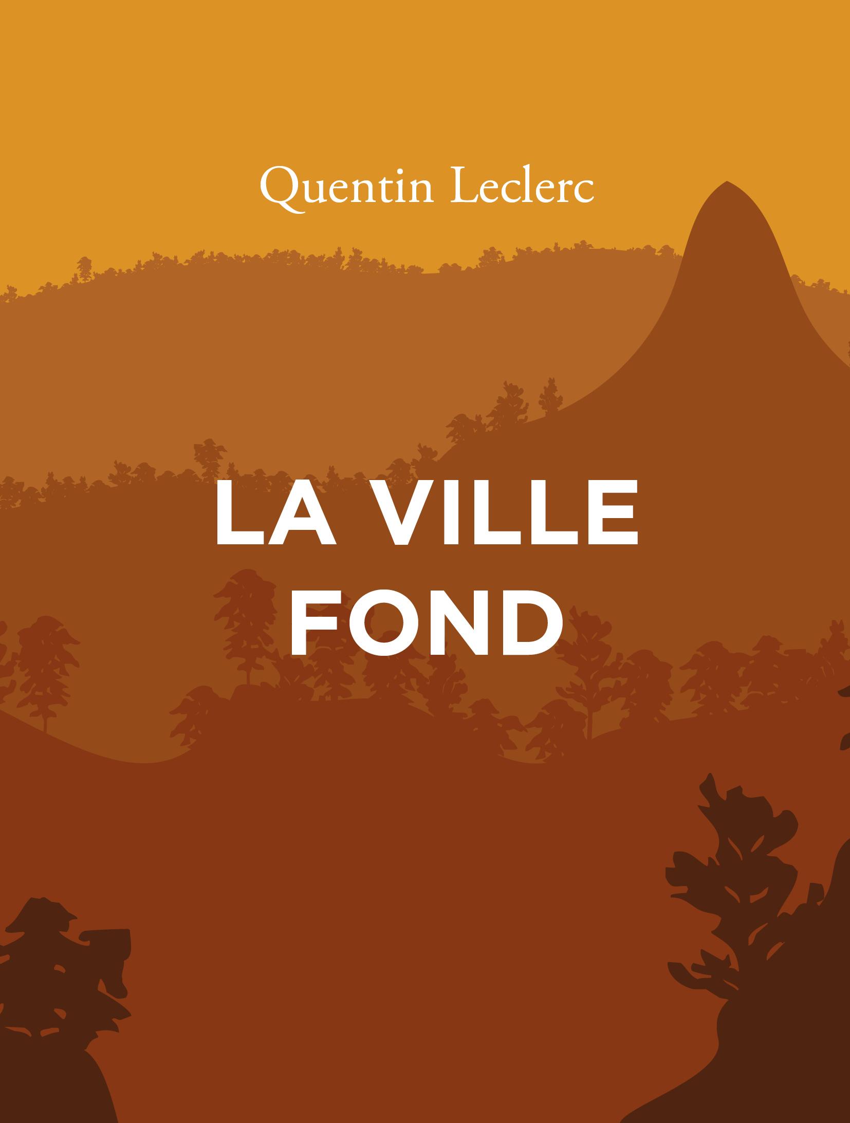 La ville fond - Quentin Leclerc - Editions L'Ogre