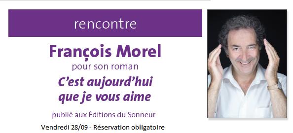 C'est aujourd'hui que je vous aime - François Morel