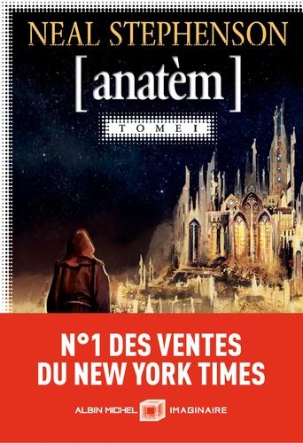 Anatèm Tome 1 - Neal Stephenson