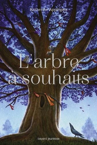 L'arbre à souhaits - Katherine Applegate