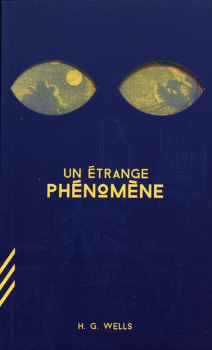 Un étrange phénomène - H.G. Wells