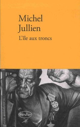 L'île aux troncs - Michel Jullien