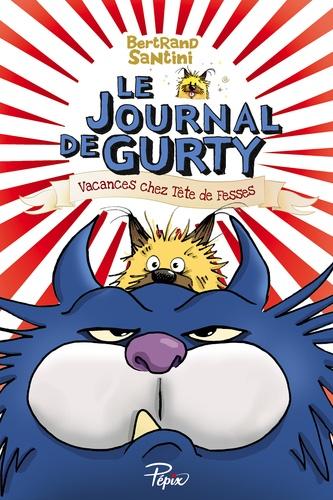 Le journal de Gurty - Bertrand Santini