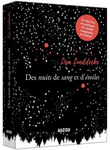 Des nuits de sang et d'étoiles - Lisa Lueddecke