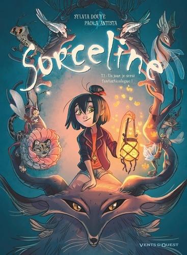 Sorceline - Sylvia Douyé & Paola Antista
