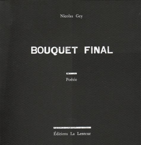 Bouquet Final - Nicolas Gey