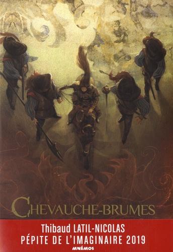 Chevauche-Brumes - Thibaud Latil-Nicolas