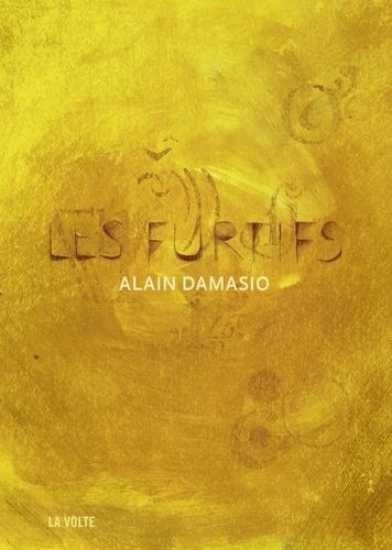 Les furtifs - Alain Damasio