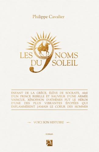 Les neufs noms du soleil - Philippe Cavalier
