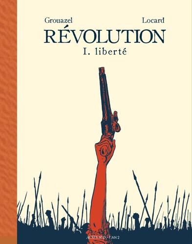 Révolution - F. Grouazel & Y. Locard