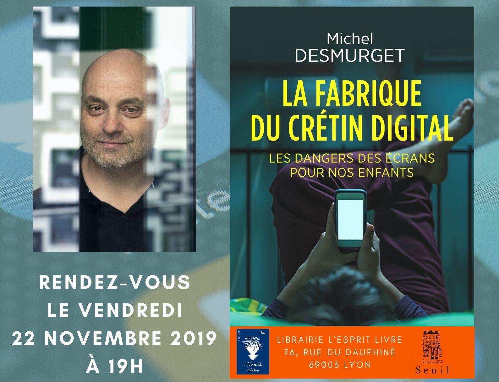 La fabrique du crétin digital - Michel Desmurget