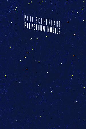 Perpetuum mobile - Paul Scheerbart